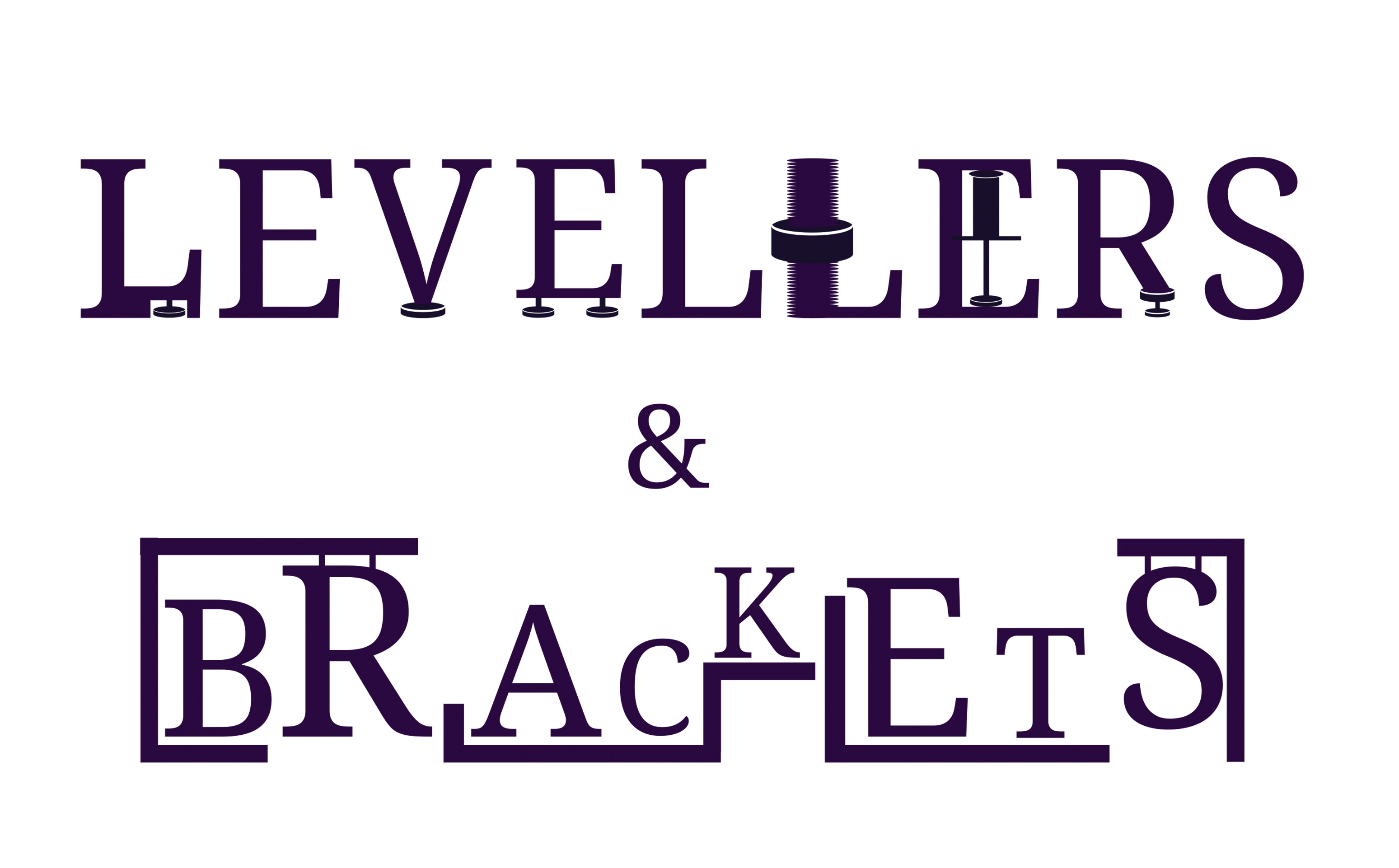Levellers & Brackets